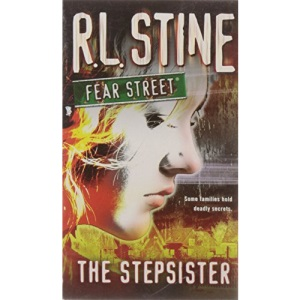 The Stepsister (Fear Street (Unnumbered Paperback))