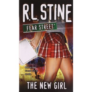 The New Girl: Fear Street (Fear Street (Unnumbered Paperback))