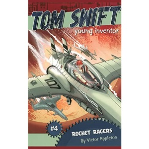 Rocket Racers (Tom Swift, Young Inventor)
