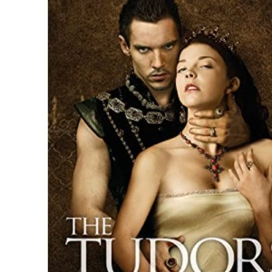 The Tudors: Series Two Companion: King Takes Queen