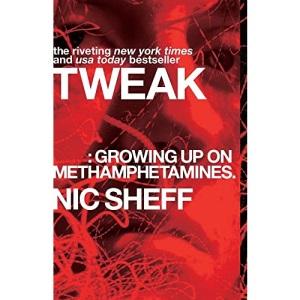Tweak: Growing Up on Methamphetamines