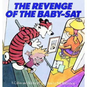 The Revenge of the Baby-SAT: A Calvin and Hobbes Collection (Calvin and Hobbes (Pb))