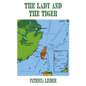 The Lady and the Tiger: A Memoir of Taiwan, the Republic of China