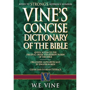 Vine's Concise Dictionary of the Bible (Concise Reference)