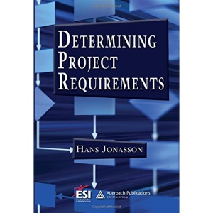 Determining Project Requirements (Esi International Project Mgmt) (ESI International Project Management Series)
