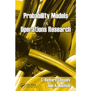 Probability Models in Operations Research (Operations Research Series)