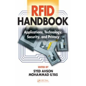 RFID Handbook: Applications, Technology, Security, and Privacy