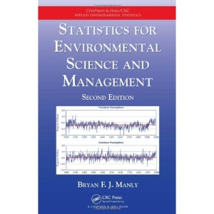 Statistics for Environmental Science and Management (Chapman & Hall/CRC Applied Environmental Statistics)