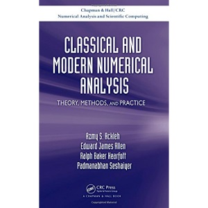 Classical and Modern Numerical Analysis (Chapman & Hall/CRC Numerical Analysis and Scientific Computing Series)