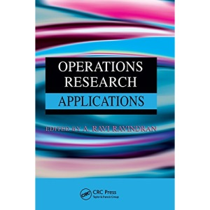 Operations Research Applications (Operations Research Series)