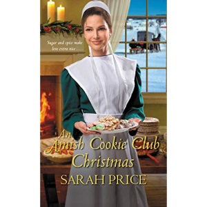 Amish Cookie Club Christmas, An (The Amish Cookie Club): 2