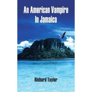 An American Vampire In Jamaica