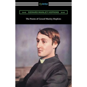The Poems of Gerard Manley Hopkins: (Edited with notes by Robert Bridges)