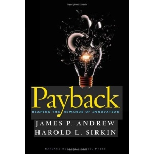 Payback: Reaping the Rewards of Innovation