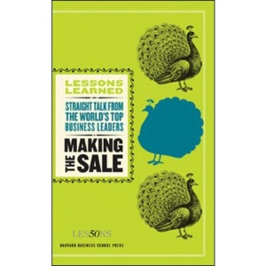 Making the Sale (Lessons Learned)