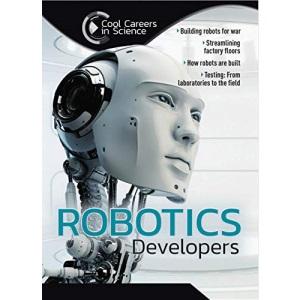Robotics Developer (Cool Careers in Science)