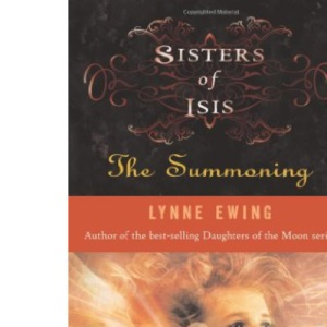 The Summoning: 1 (Sisters of Isis)