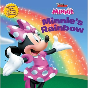 Minnie's Rainbow [With Mylar Mirror (to Make Your Own Rainbow)] (Mickey Mouse Clubhouse)