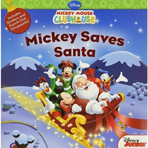 Mickey Saves Santa [With Sticker(s)] (Disney Mickey Mouse Clubhouse)