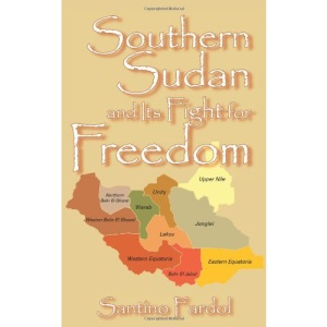Southern Sudan and Its Fight for Freedom