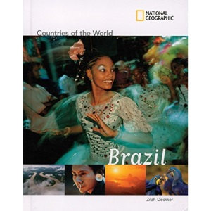 Brazil (Countries of the World) (National Geographic Countries of the World)