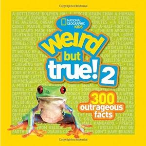 Weird But True! 2: Another 301 Outrageous Facts