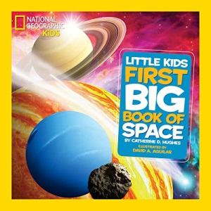 National Geographic Little Kids First Big Book of Space (First Big Books) (National Geographic Kids)