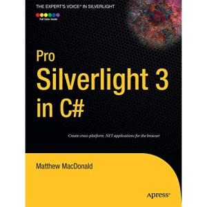 Pro Silverlight 3 in C#