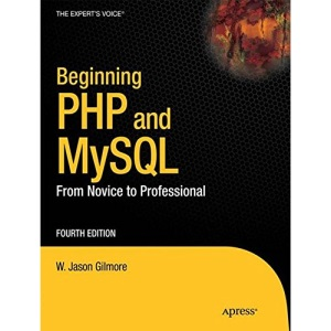 Beginning PHP and MySQL: From Novice to Professional 4th Edition