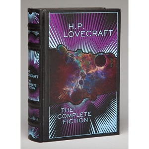 H.P. Lovecraft: The Complete Fiction (Barnes & Noble Leatherbound Classics)