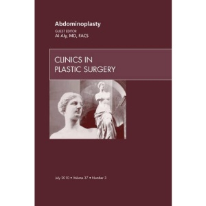 Abdominoplasty, An Issue of Clinics in Plastic Surgery (The Clinics: Surgery)