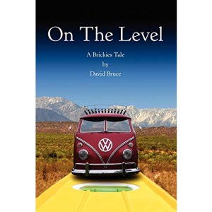 On The Level: A Brickies Tale
