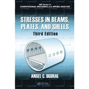 Stresses in Beams, Plates and Shells (Computational Mechanics and Applied Analysis)