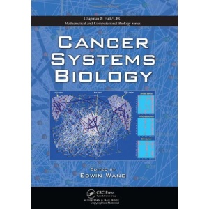 Cancer Systems Biology (Chapman & Hall/CRC Mathematical & Computational Biology)