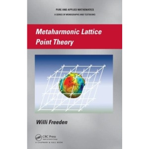 Metaharmonic Lattice Point Theory (Chapman & Hall Pure and Applied Mathematics)
