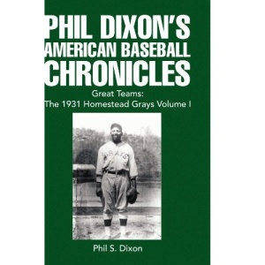 Phil Dixon's American Baseball Chronicles: 1