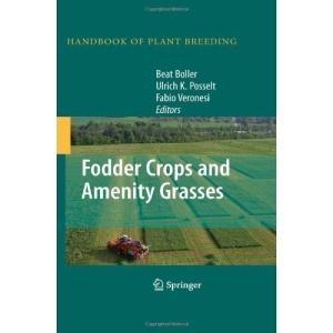 Fodder Crops and Amenity Grasses (Handbook of Plant Breeding)