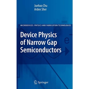 Device Physics of Narrow Gap Semiconductors (Microdevices)