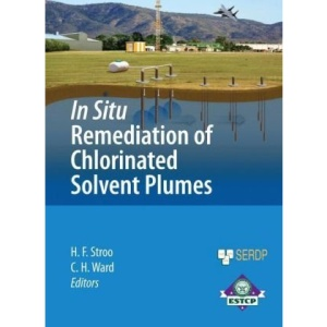 In Situ Remediation of Chlorinated Solvent Plumes (SERDP ESTCP Environmental Remediation Technology)
