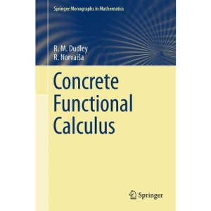 Concrete Functional Calculus (Springer Monographs in Mathematics)