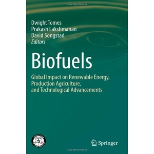 Biofuels: Global Impact on Renewable Energy, Production Agriculture, and Technological Advancements