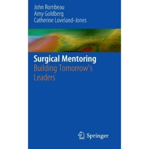 Surgical Mentoring: Building Tomorrow's Leaders