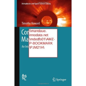 Coronal Mass Ejections: An Introduction (Astrophysics and Space Science Library)
