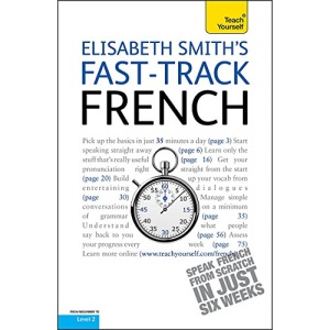 Fast-track French: Teach Yourself