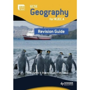 GCSE Geography for WJEC: a Revision Guide (WJG)