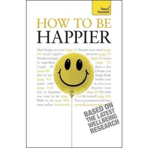 How to be Happier: Teach Yourself