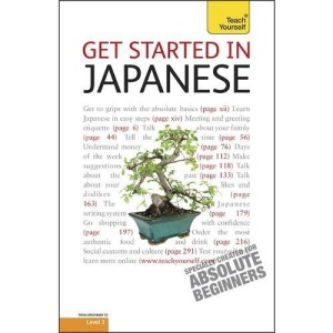 Get Started In Japanese: Teach Yourself