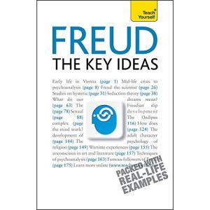 Freud- The Key Ideas: Teach Yourself