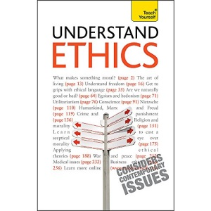 Understand Ethics: Teach Yourself