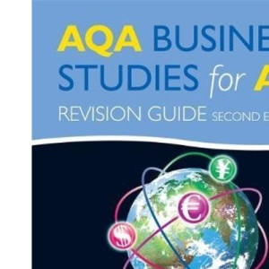 AQA Business Studies for A2: Revision Guide (Aqa As Level)